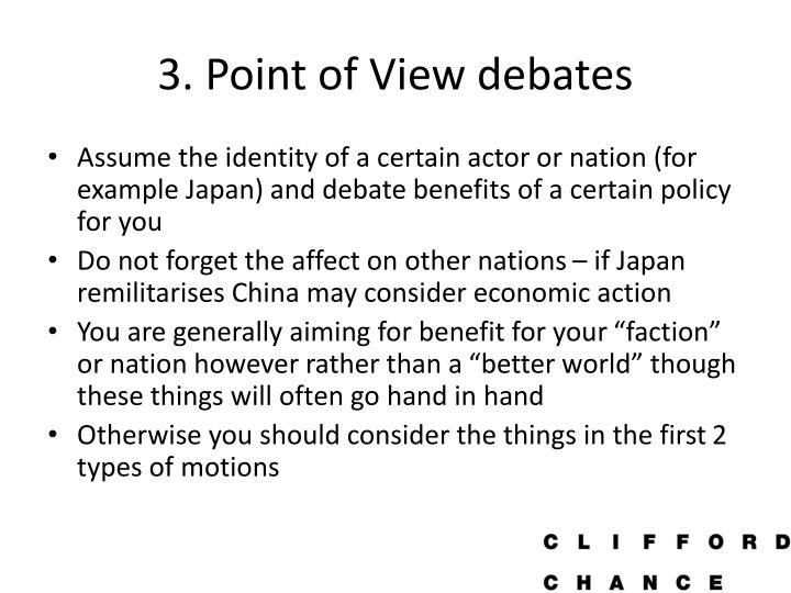 3. Point of View debates