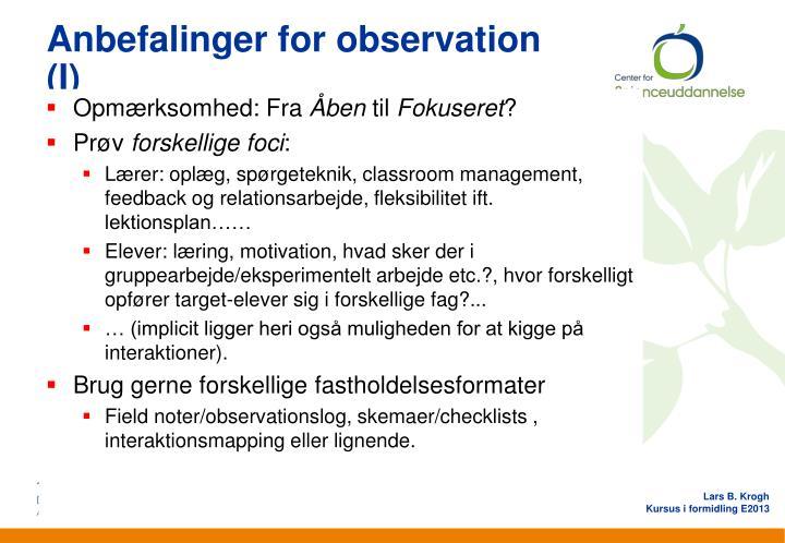 Anbefalinger for observation (I)
