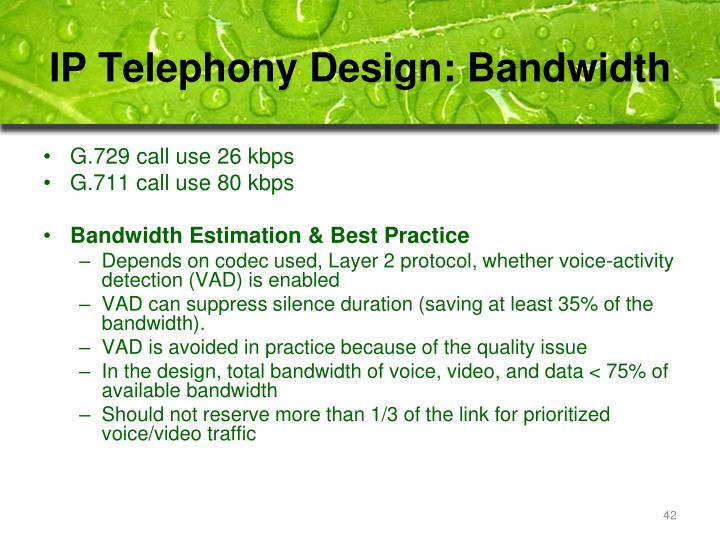 IP Telephony Design: Bandwidth