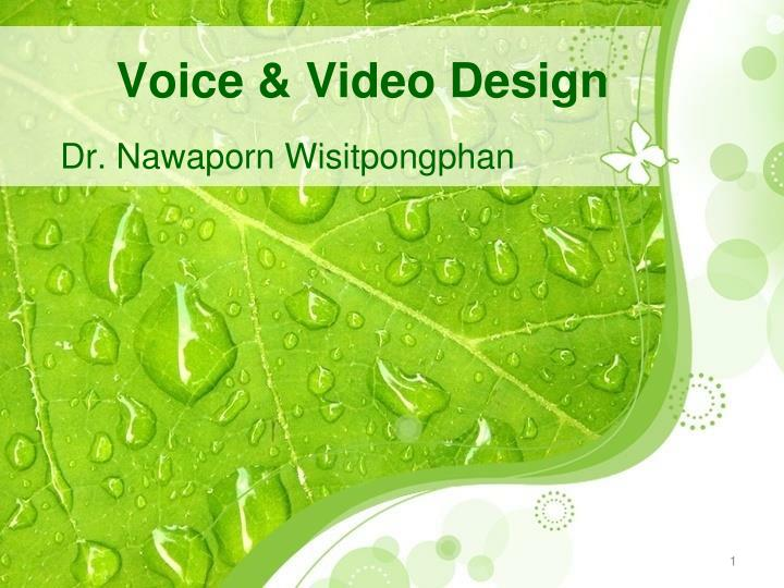 Voice & Video Design