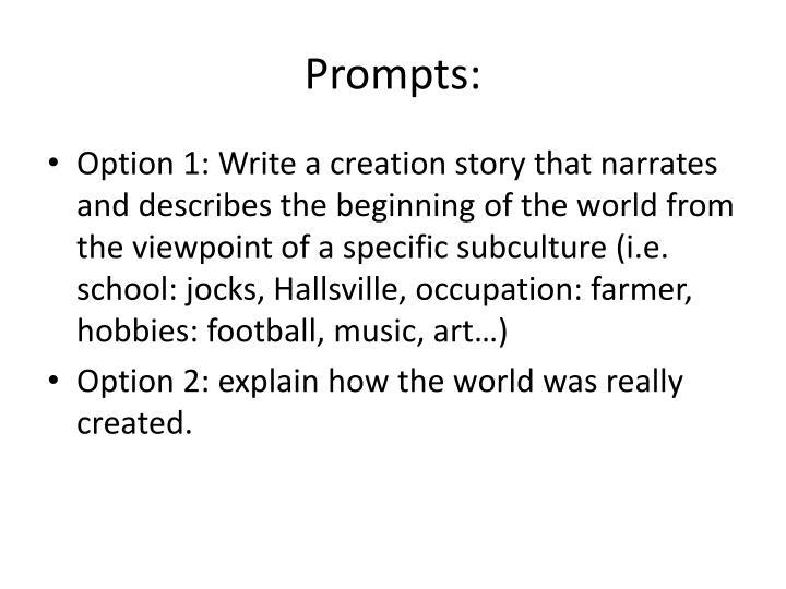 Prompts: