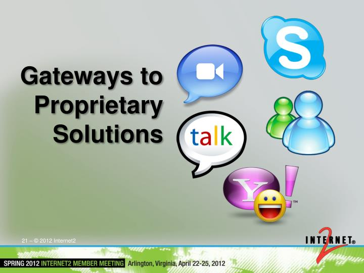 Gateways to Proprietary Solutions
