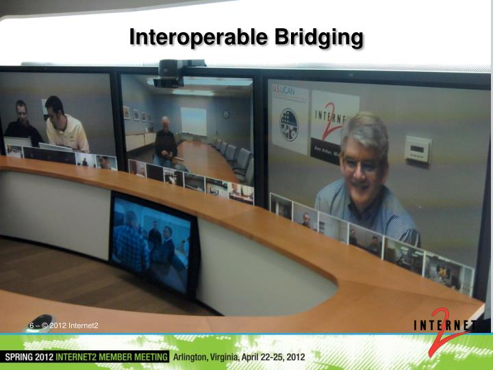 Interoperable Bridging