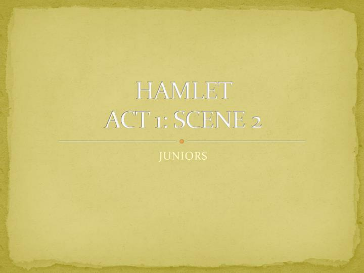 hamlet act 1 scene 1 2 Like and subscribe drop us a comment and show some love let's start explaining the ins and outs of hamlet act 1 scene 2 we've already seen the summary for hamlet.