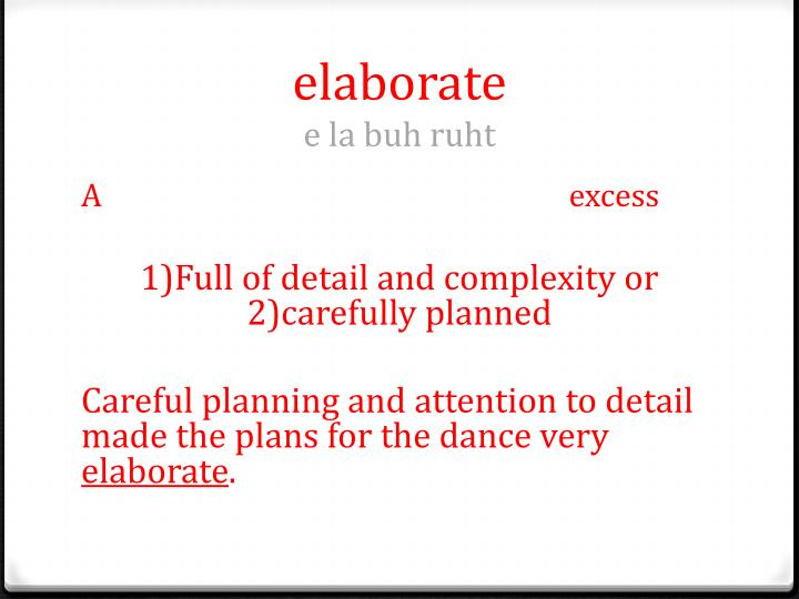 elaborate