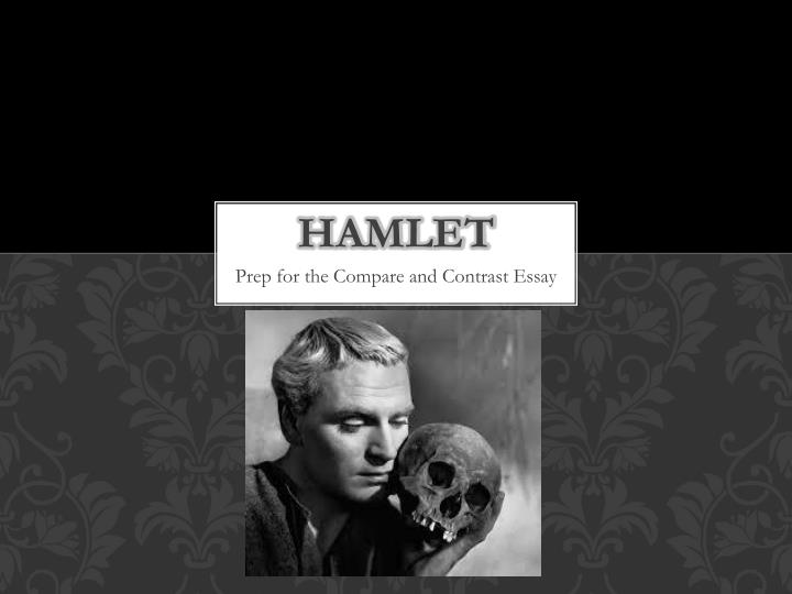 hamlet film response essay You will write one of these hamlet timed essay prompts you may wish to prepare ahead of time (in fact, you will regret not doing so) 1982: in great literature, no scene of violence exists for its own sake.