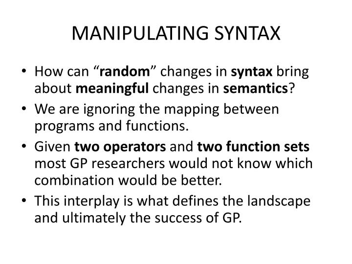 MANIPULATING SYNTAX
