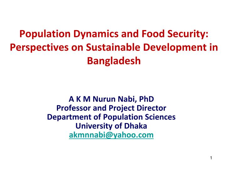 Population dynamics and food security perspectives on sustainable development in bangladesh
