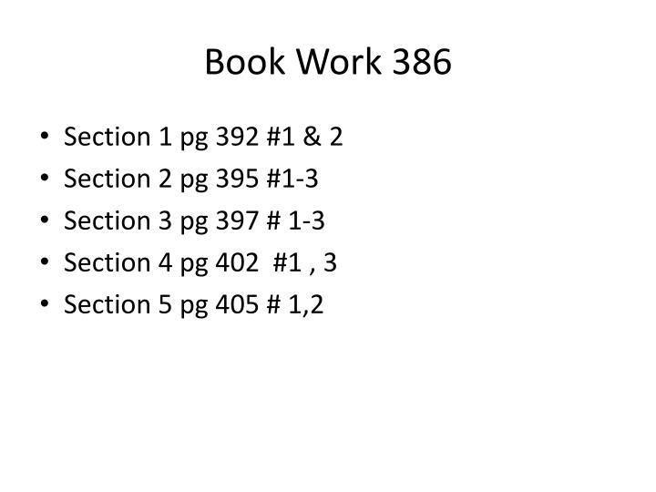 Book Work 386
