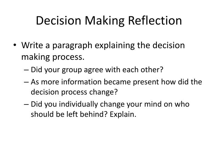 Decision making reflection