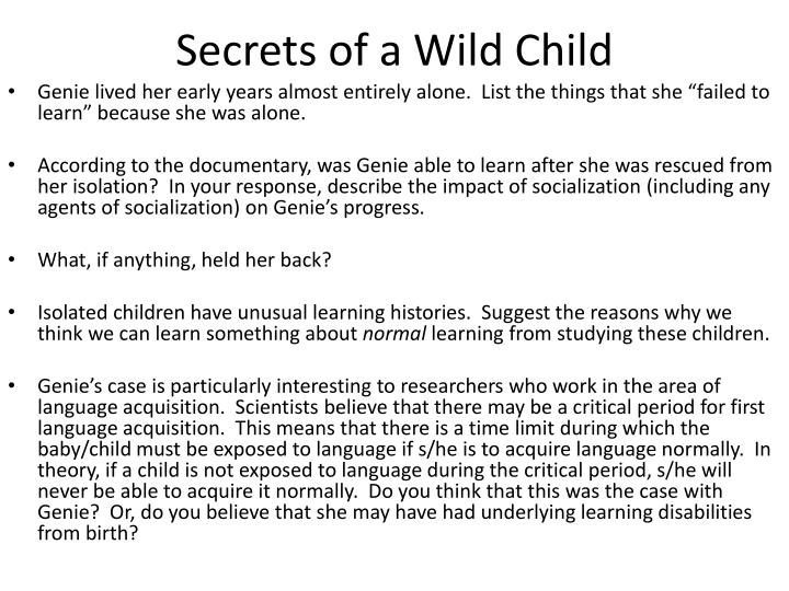 Secrets of a wild child