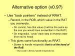 alternative option v0 9