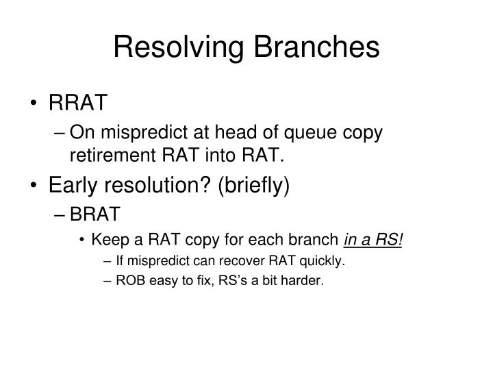 Resolving Branches