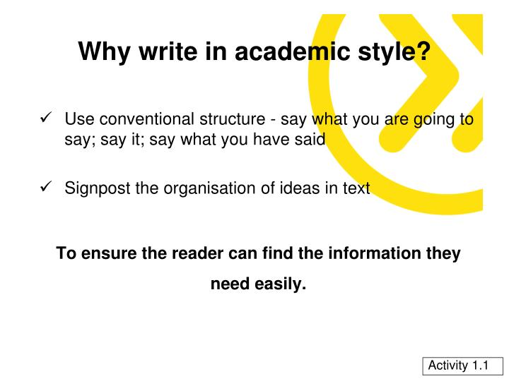 Why write in academic style?