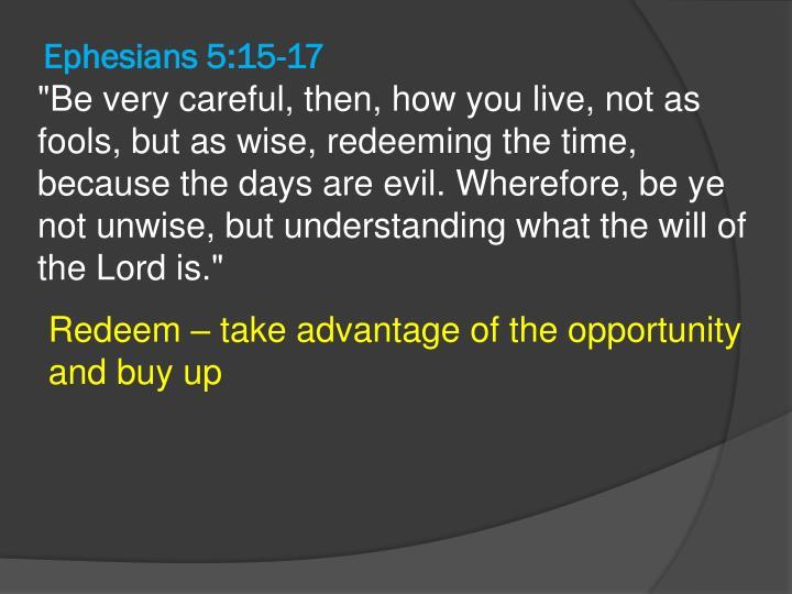 Ephesians 5:15-17