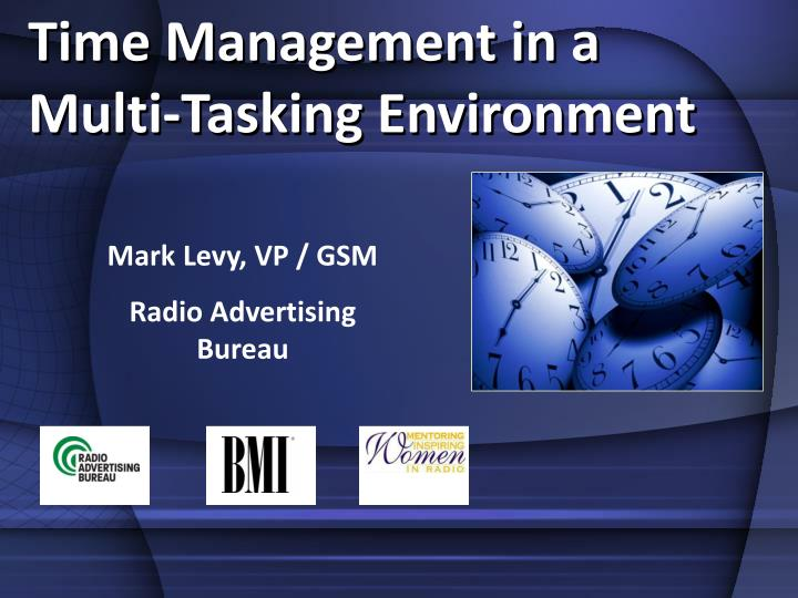 Time Management in a Multi-Tasking Environment