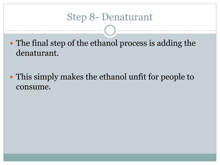 Step 8- Denaturant