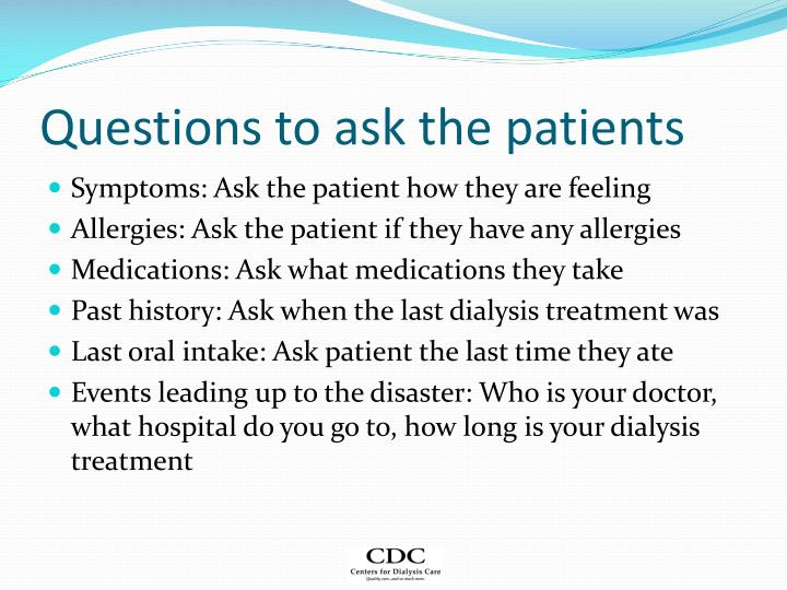 Questions to ask the patients