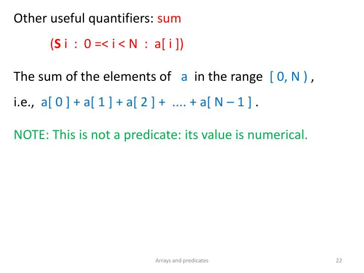 Other useful quantifiers: