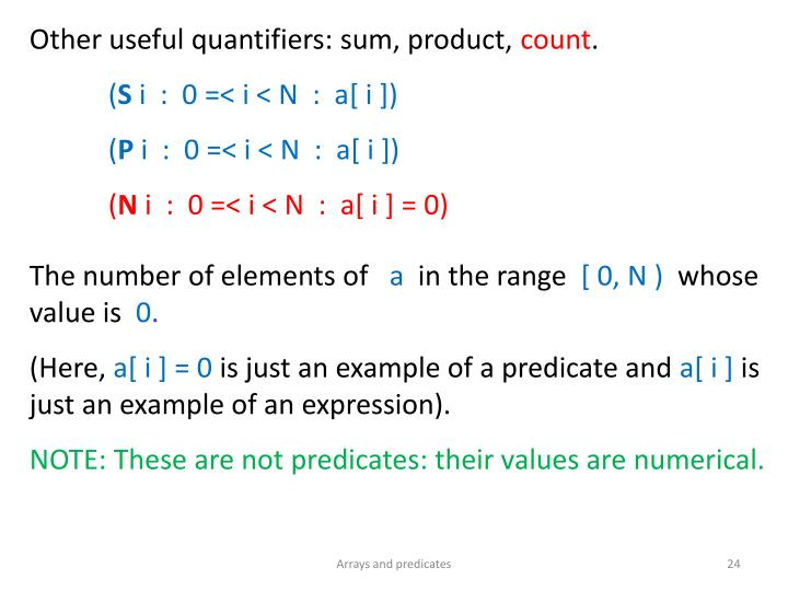 Other useful quantifiers: sum, product,