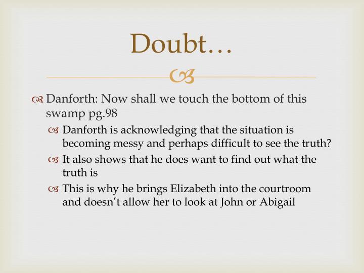 Doubt…