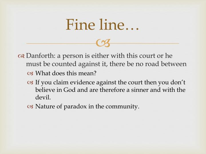 Fine line…