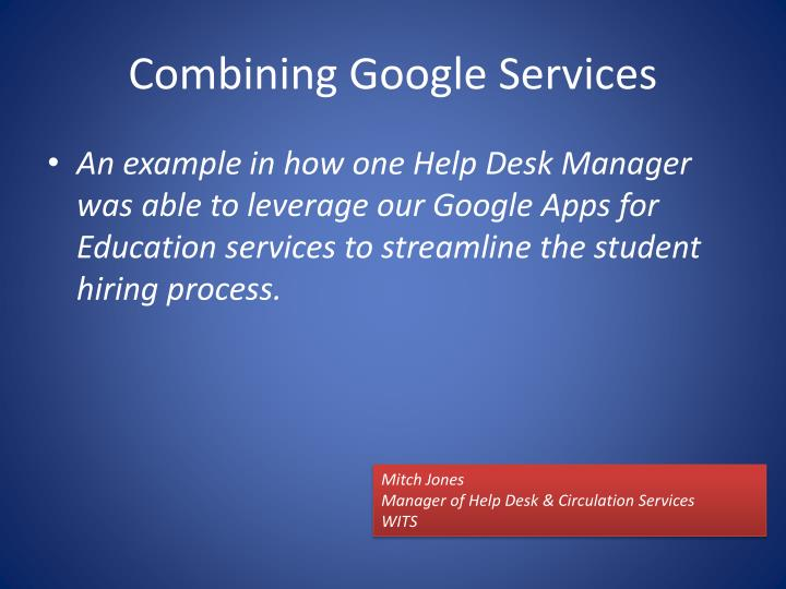 Combining Google Services