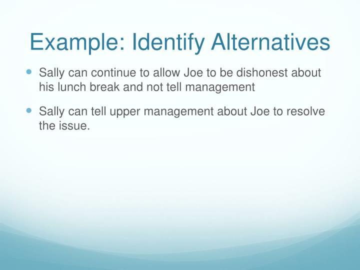 Example: Identify Alternatives