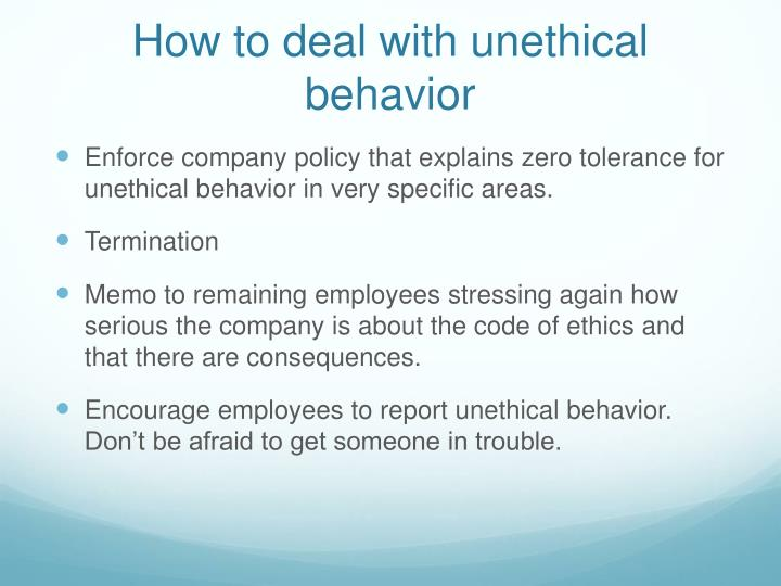 How to deal with unethical behavior