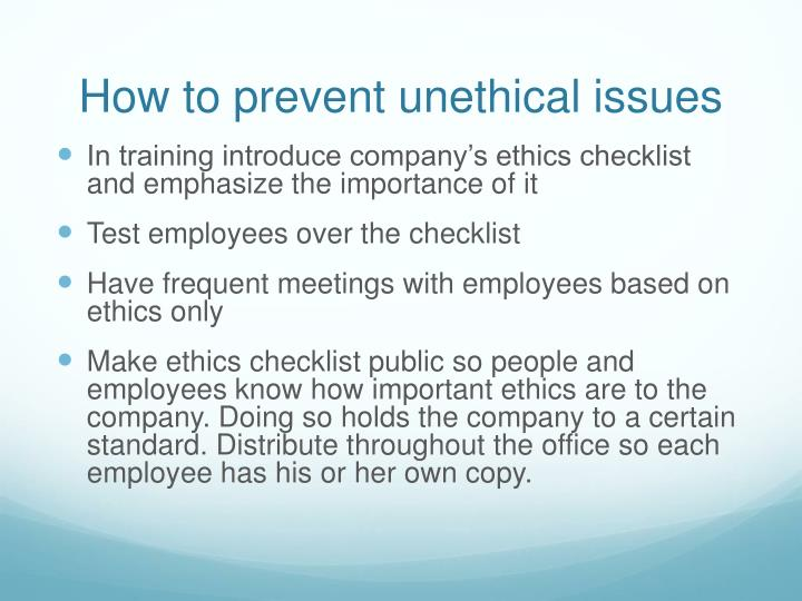 How to prevent unethical issues