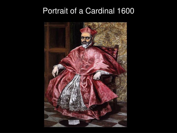 Portrait of a Cardinal 1600