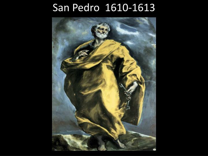 San Pedro  1610-1613