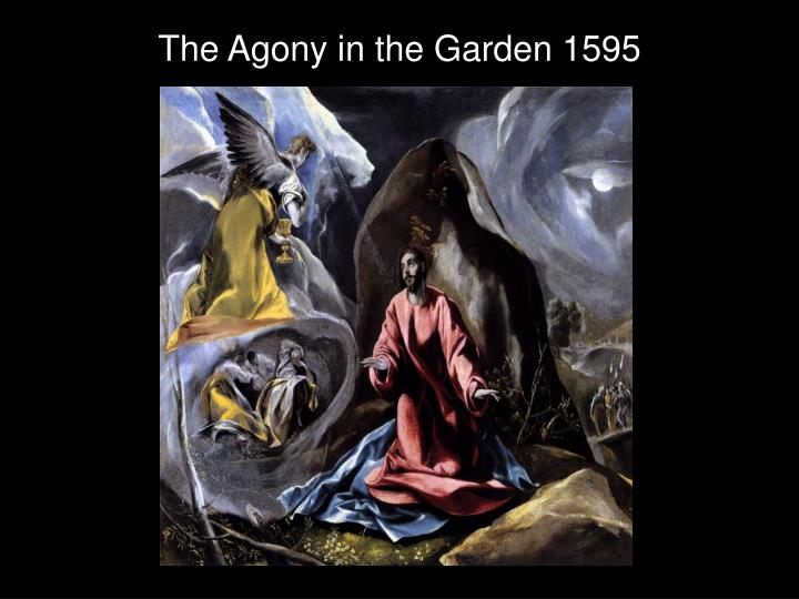 The Agony in the Garden 1595