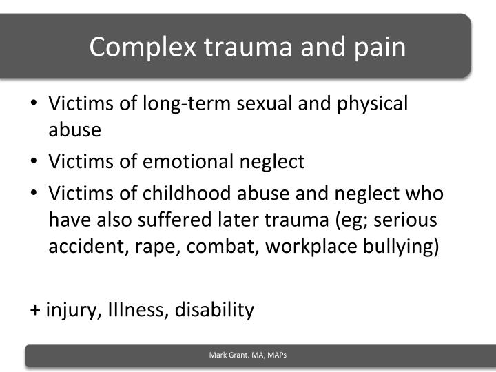 Complex trauma and pain