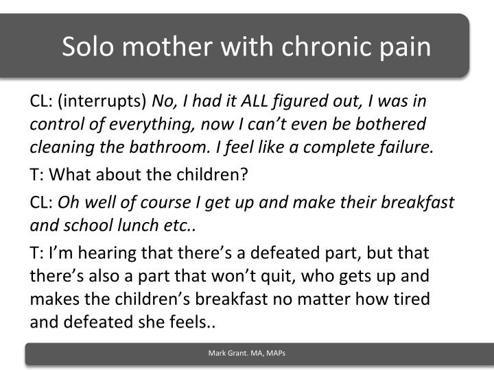 Solo mother with chronic pain