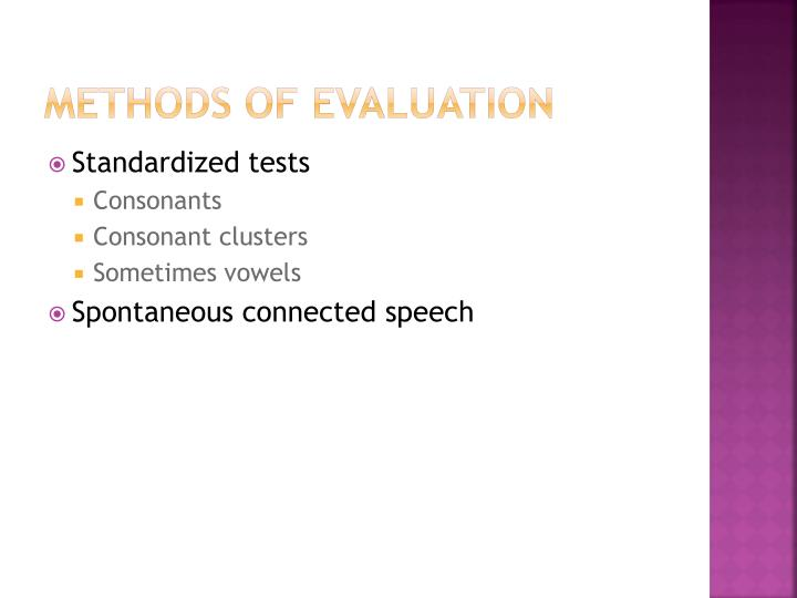 Methods of evaluation
