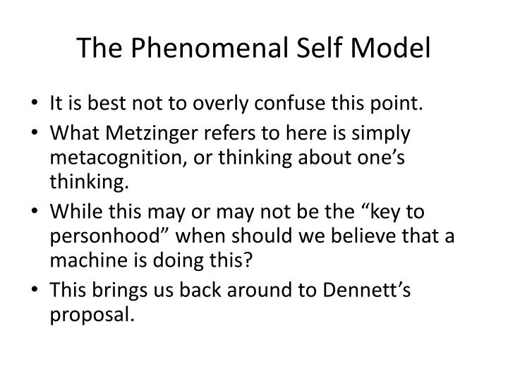 The Phenomenal Self Model