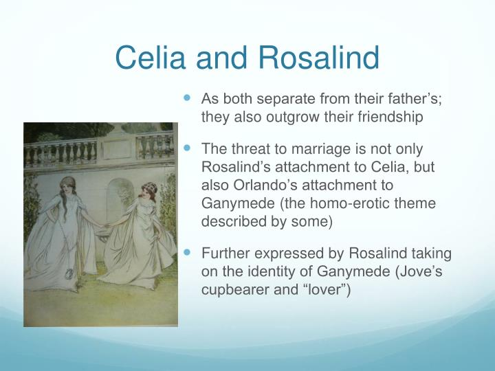 Celia and Rosalind