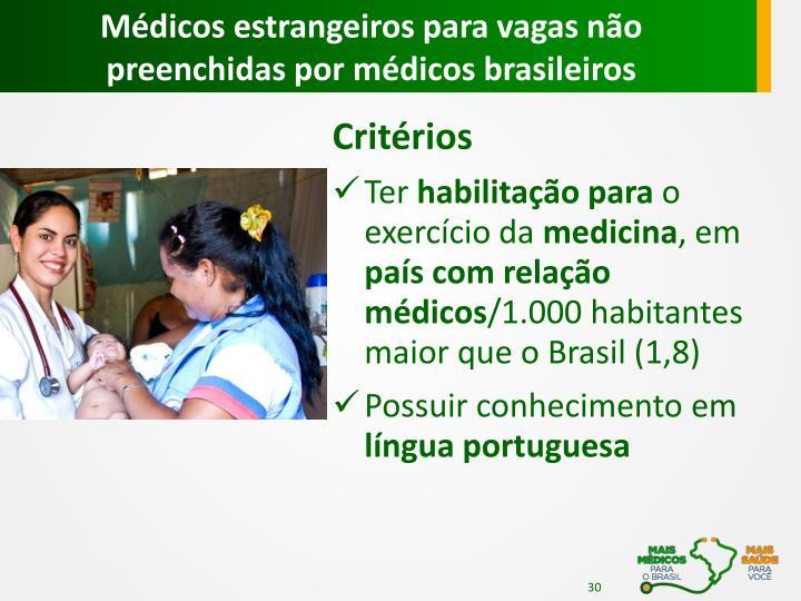 Médicos estrangeiros para vagas não preenchidas por médicos brasileiros