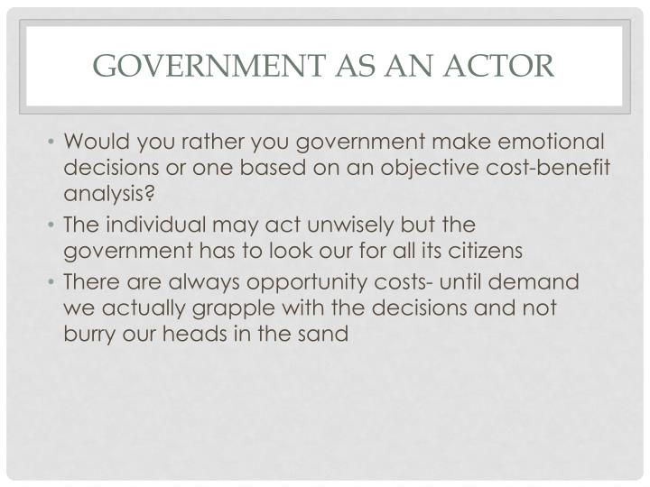 Government as an actor