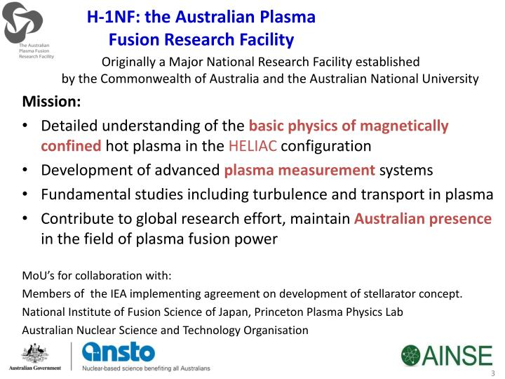 H 1nf the australian plasma fusion research facility