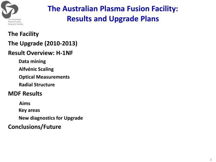 The australian plasma fusion facility results and upgrade plans