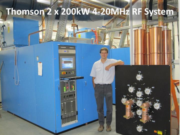 Thomson 2 x 200kW 4-20MHz RF System