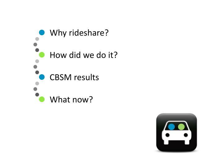 Why rideshare?