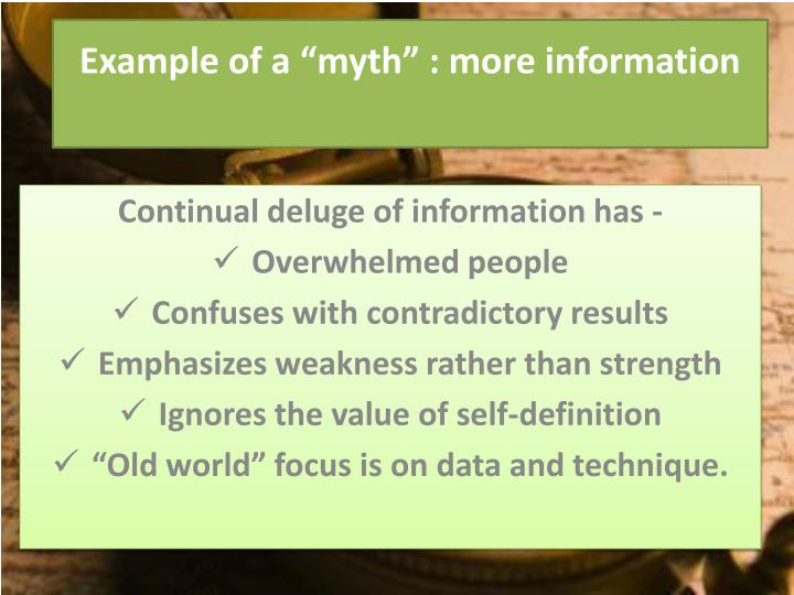 "Example of a ""myth"" : more information"