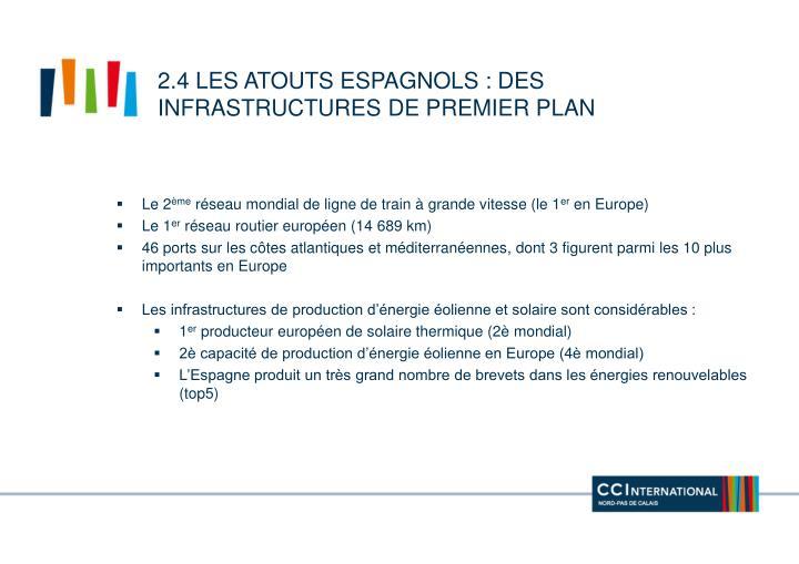 2.4 les atouts espagnols : des infrastructures de premier plan