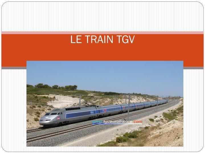 LE TRAIN TGV