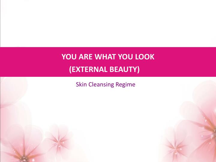 YOU ARE WHAT YOU LOOK
