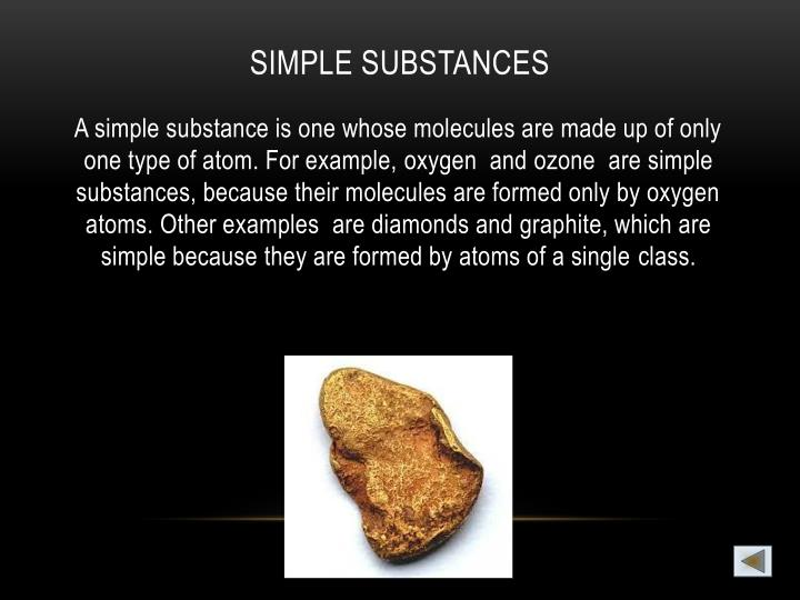 SIMPLE SUBSTANCES