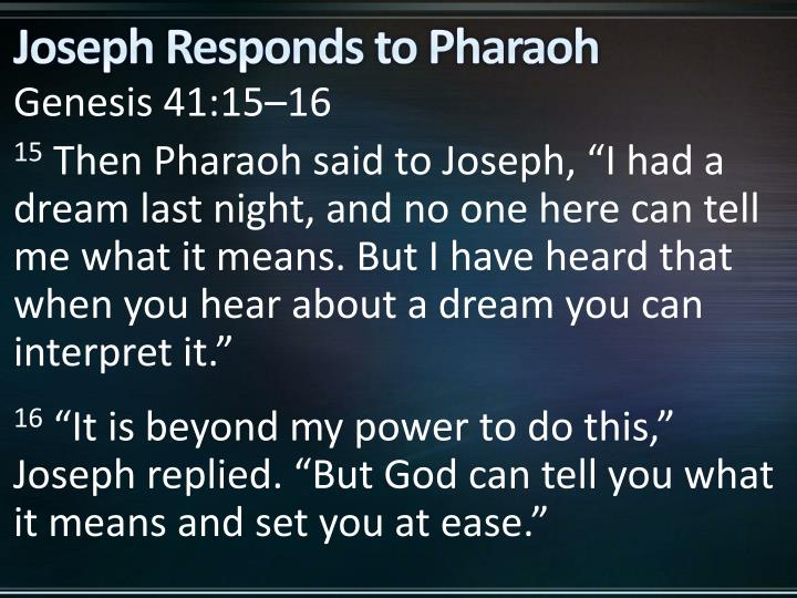 Joseph Responds to Pharaoh